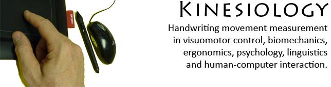 Handwriting movement measurement in visuomotor control, biomechanics, ergonomics, psychology and linguistics